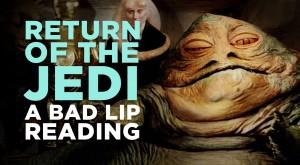 RETURN OF THE JEDI: A Bad Lip Reading