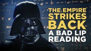 THE EMPIRE STRIKES BACK: A Bad Lip Reading