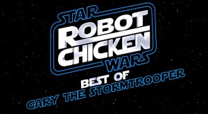 Gary the Stormtropper - Robot Chicken: Star Wars